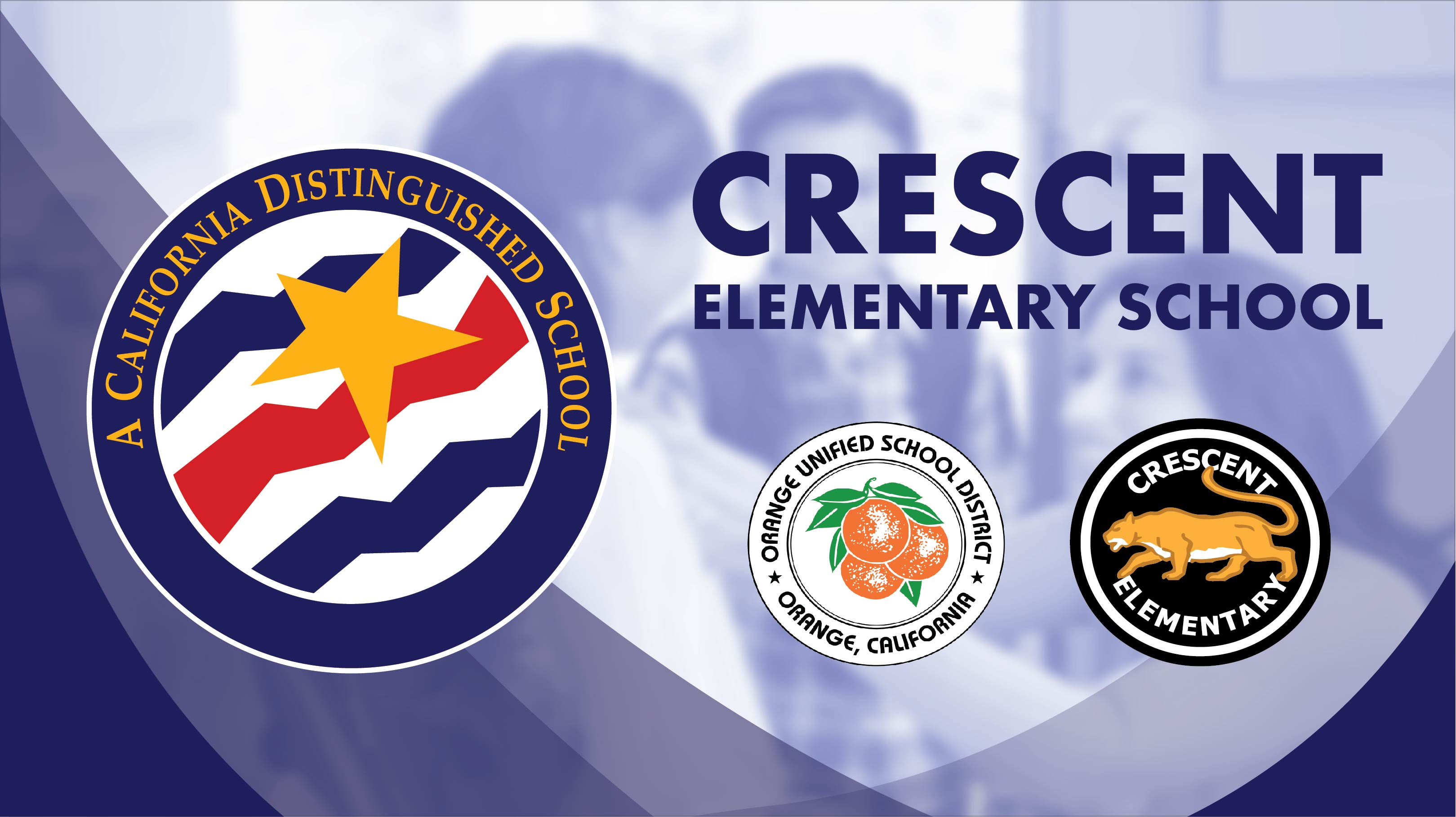 Congratulations to Crescent Elementary School on being recognized as a California Distinguished School!